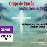 Grupo de Oração dia 25 Terça-feira às 20:15hs