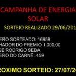 CAMPANHA ENERGIA SOLAR – Sorteio realizado no dia 29/06/2019