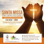 Santa Missa dos Empreendedores, dia 15/7 às 19h30 na paróquia Menino Jesus de Praga. Todos estão convidados!