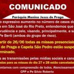 ATENÇÃO: 26/06 – Cancelamento das Missas Presenciais